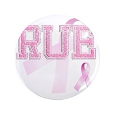 "RUE initials, Pink Ribbon, 3.5"" Button"