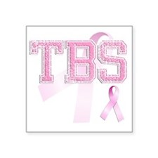 "TBS initials, Pink Ribbon, Square Sticker 3"" x 3"""
