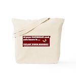 If your catholic..... Tote Bag