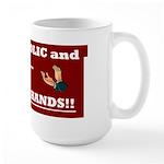 If your catholic..... Large Mug