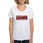 If your catholic..... Women's V-Neck T-Shirt