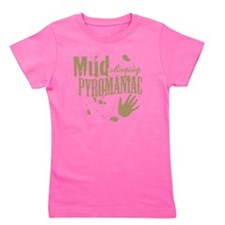 Mud Slinging Pyromaniac Girl's Tee