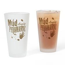 Mud Slinging Pyromaniac Drinking Glass