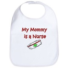 My Mommy Is A Nurse Bib
