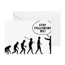 Stop-Following-Me Greeting Card