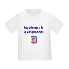 My Mommy Is A Pharmacist T
