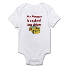 My Mommy Is A School Bus Driv Infant Bodysuit