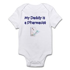 My Daddy Is A Pharmacist Infant Bodysuit