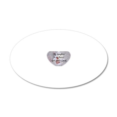 Daughter Hero Heart 20x12 Oval Wall Decal