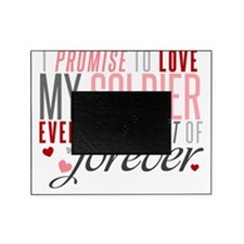 I Promise to Love my Soldier Picture Frame