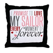 I Promise to love my Sailor Throw Pillow