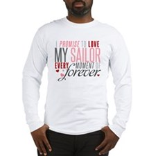 I Promise to love my Sailor Long Sleeve T-Shirt