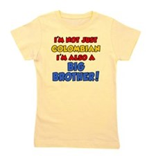 Not Just Colombian Big Brother Girl's Tee