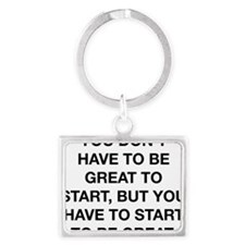 to be great zig ziglar center Landscape Keychain