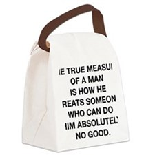 measure of a man samuel johnson c Canvas Lunch Bag