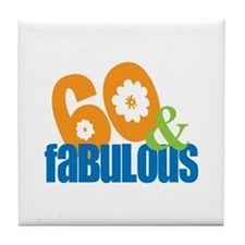 60th birthday & fabulous Tile Coaster