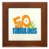 50th birthday & fabulous Framed Tile