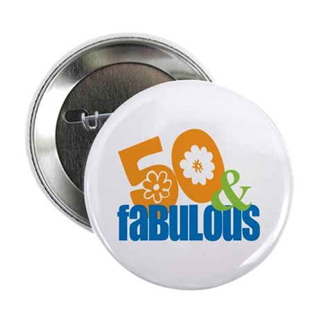 50th birthday & fabulous Button
