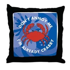 Dont Annoy Me Shower Curtain Throw Pillow
