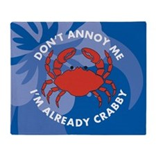 Dont Annoy Me Small Serving Tray Throw Blanket