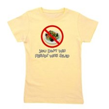 You Dont Win Friends with Salad Girl's Tee