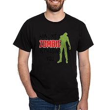 Run like zombie is chasing you T-Shirt