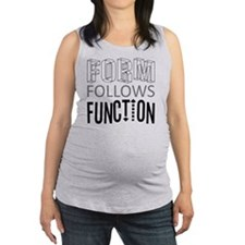 Form Follows Function Maternity Tank Top