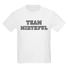 Team MIRTHFUL Kids T-Shirt