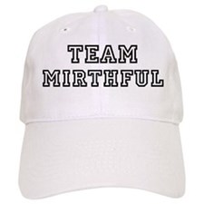 Team MIRTHFUL Baseball Cap