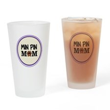Min Pin Dog Mom Drinking Glass