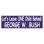 Leave One Child Behind (bumper sticker)