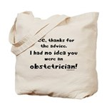 No idea you were an OB Tote Bag