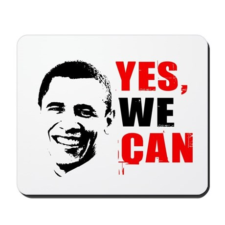 Obama Yes, We Can Mousepad