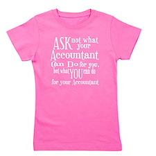 Ask Not Accountant Girl's Tee