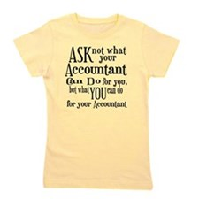 Ask Not Accountant Girl's Tee