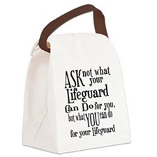 Ask Not Lifeguard Canvas Lunch Bag