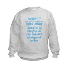 """Left Wing or Right Wing"" Sweatshirt"