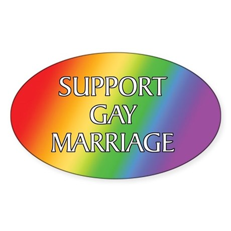 Support Gay Marriage Oval Sticker