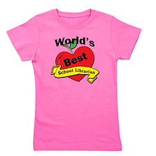 Worlds Best school Librarian Girl's Tee