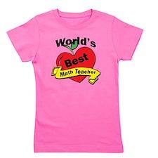 Worlds Best Math Teacher Girl's Tee