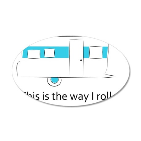 way I roll 35x21 Oval Wall Decal
