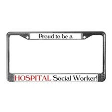 Proud Hospital SW License Plate Frame