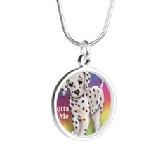 I Gotta Be Me dalmatian Silver Round Necklace