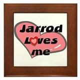 jarrod loves me  Framed Tile