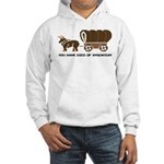 Oregon Trail: You have died o Hooded Sweatshirt