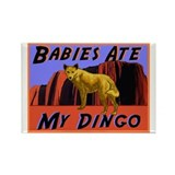 babies ate my dingo Rectangle Magnet