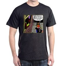We Have to Dream! T-Shirt
