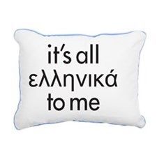 Its all Greek to me Rectangular Canvas Pillow