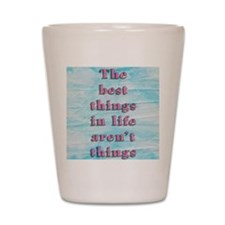 Inspirational Quote Shot Glass