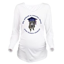 Pit bull is smarter  Long Sleeve Maternity T-Shirt
